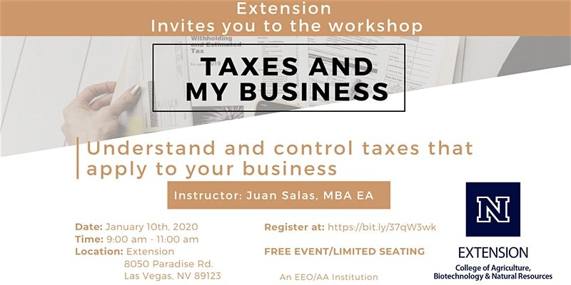 TAXES AND MY BUSINESS @ University of Nevada Cooperative Extension Classroom A