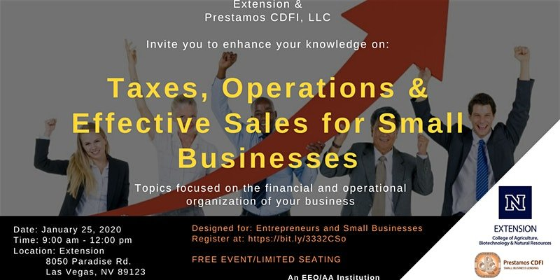 TAXES, OPERATIONS & EFFECTIVE SALES FOR SMALL BUSINESSES @ University of Nevada Cooperative Extension Classroom A