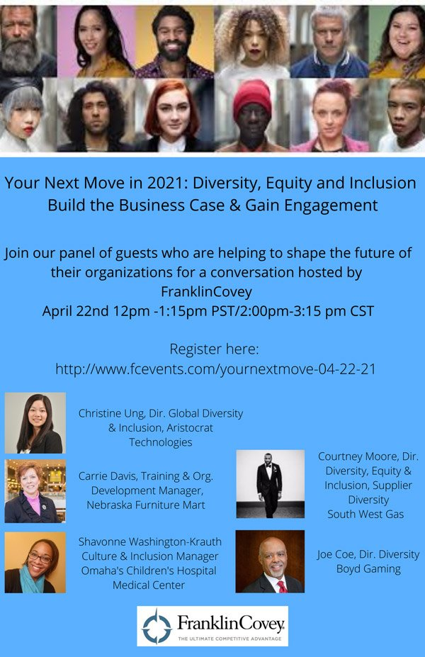 Your Next Move in 2021: Diversity, Equity and Inclusion Build the Business & Case & Gain Engagement