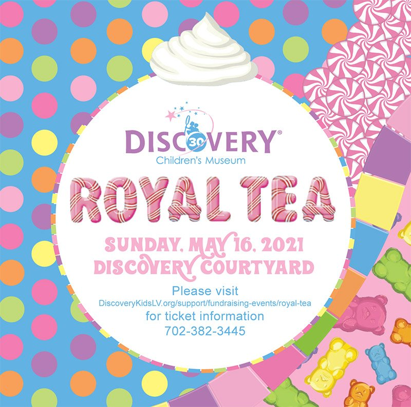 DISCOVERY Children's Museum | Royal Tea Event | Sunday, May 16